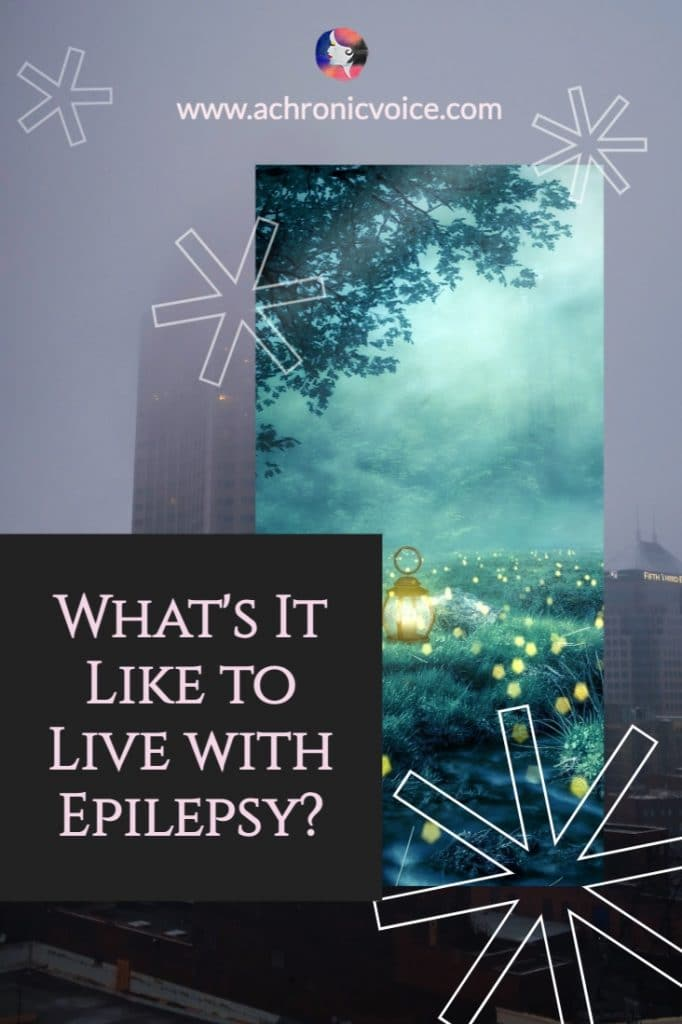 What's It Like to Live with Epilepsy?