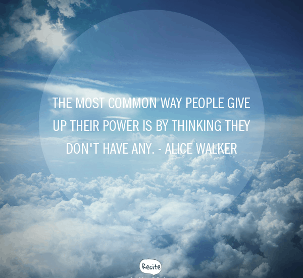 Give up power quote