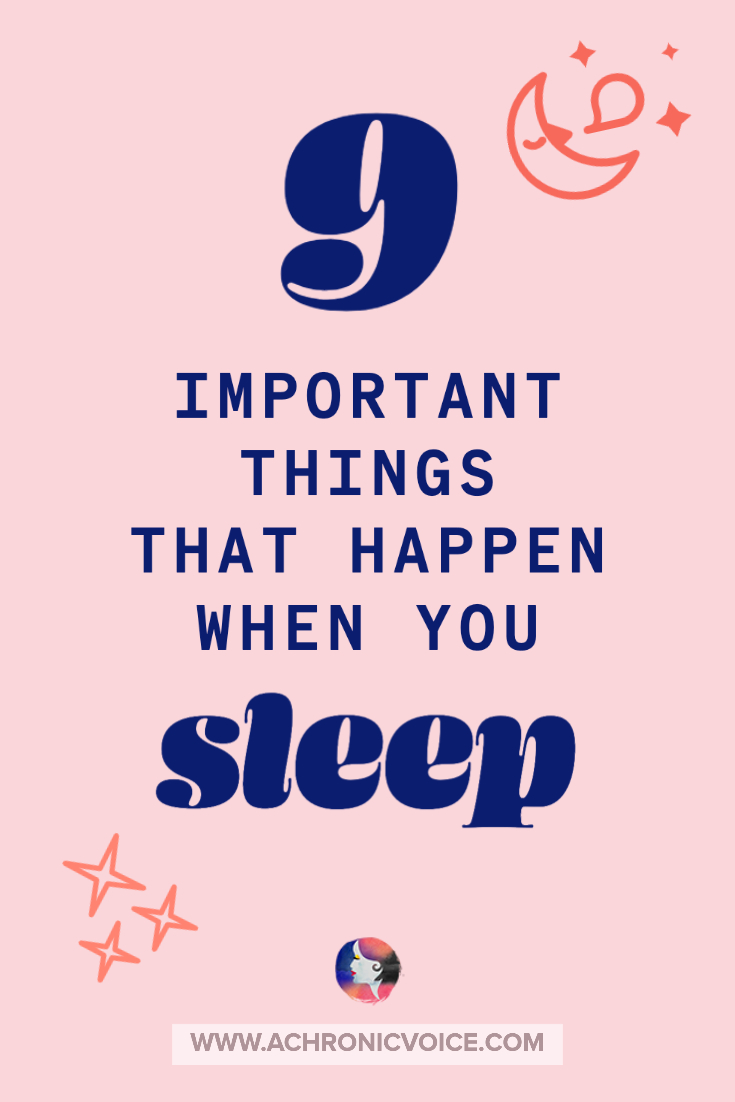 9 Important Things That Happen When You Sleep | A Chronic Voice