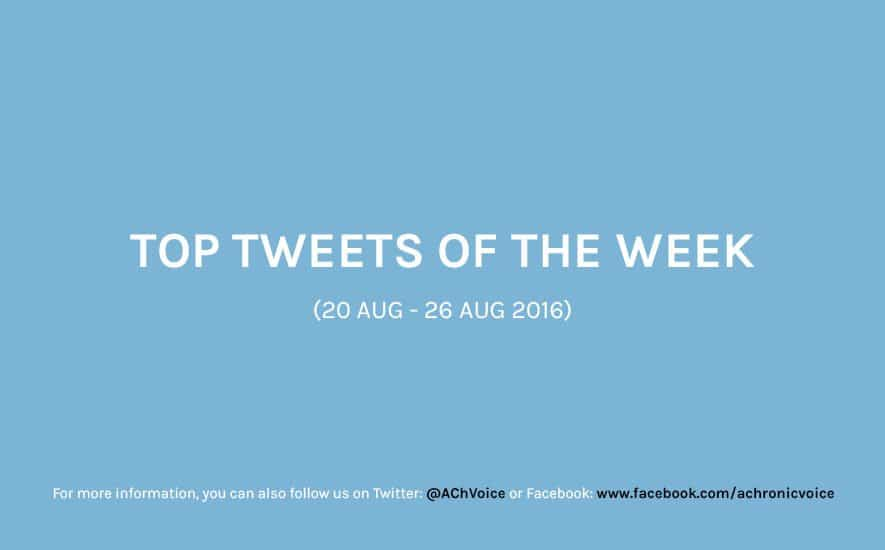 A Chronic Voice: Top Tweets of the Week (20 - 26 Aug 2016)