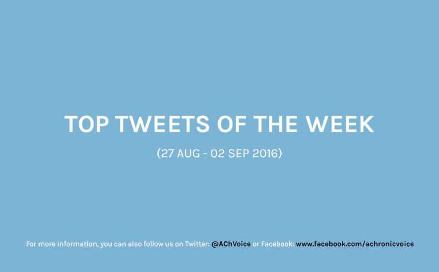 A Chronic Voice: Top Tweets of the Week (27 Aug - 02 Sep 2016)