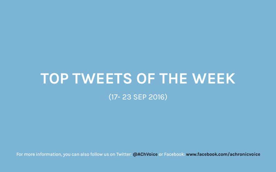 A Chronic Voice: Top Tweets of the Week (17 - 23 Sep 2016)