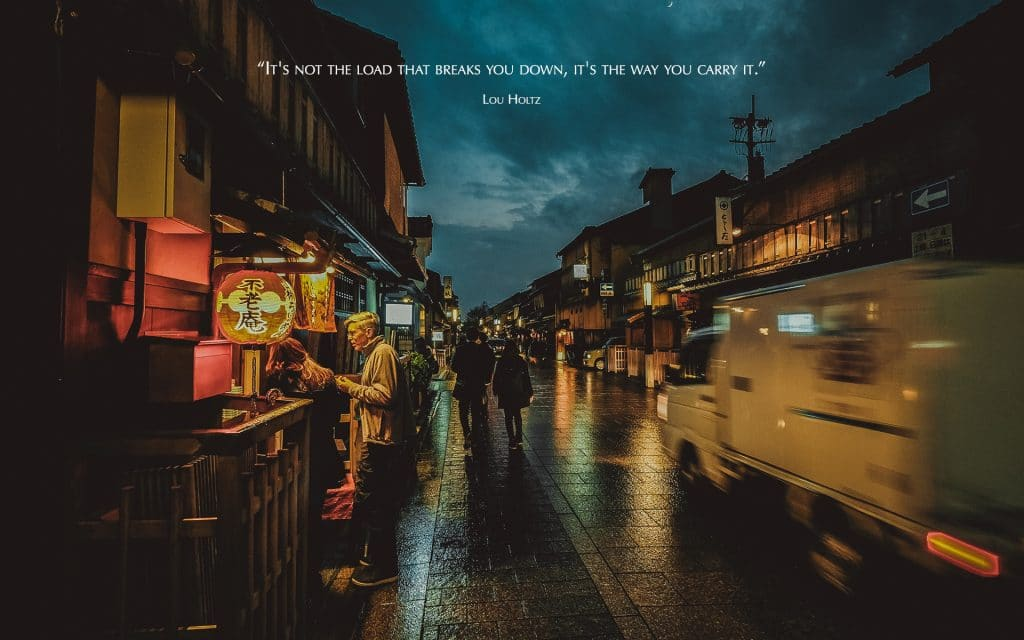 It's Not the Load Quote (Jap Street) | Desktop | A Chronic Voice