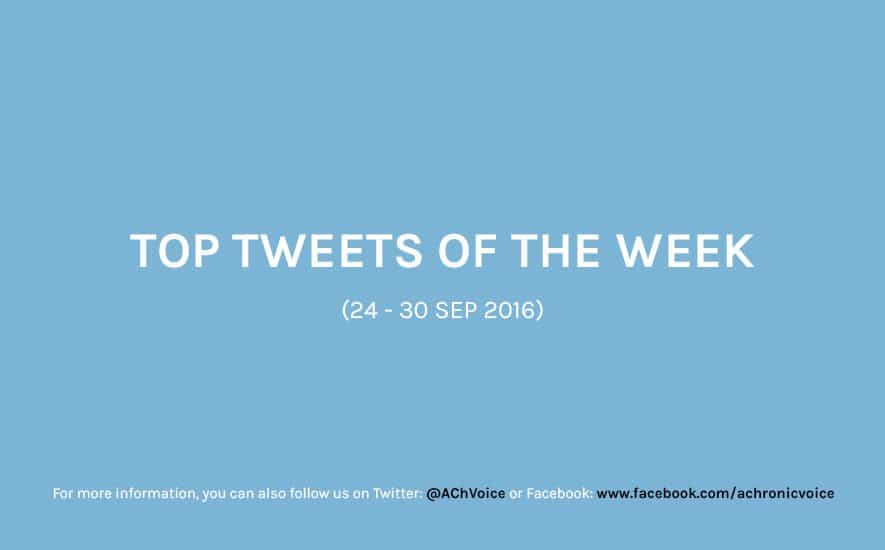 A Chronic Voice: Top Tweets of the Week (24 - 30 Sep 2016)
