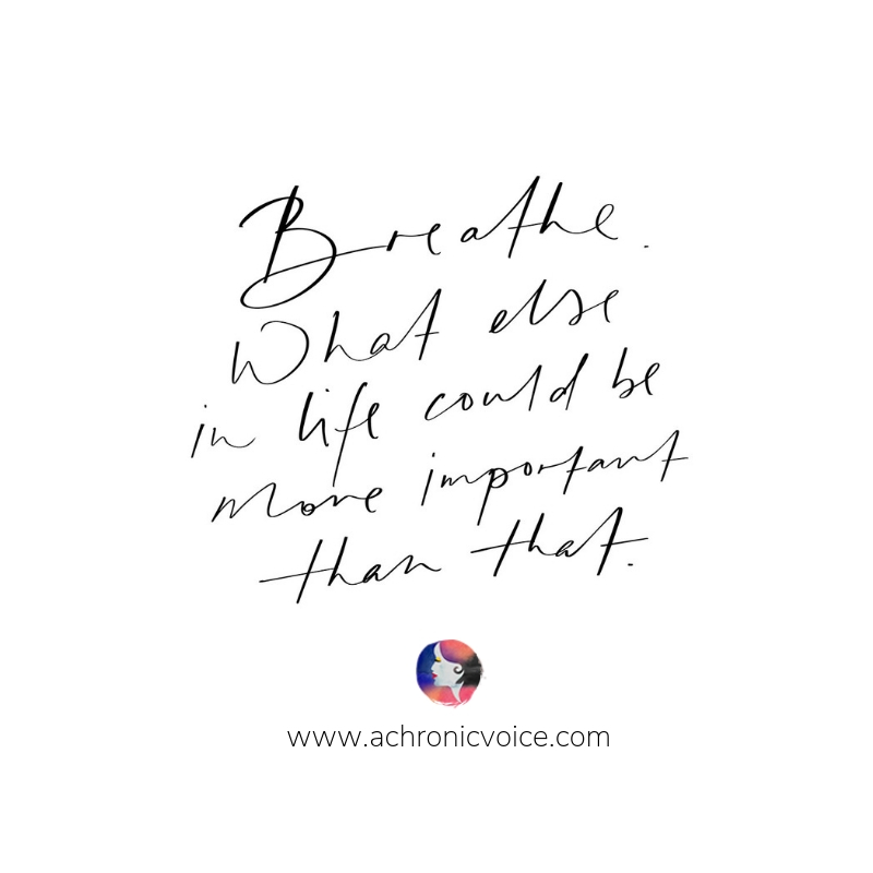 """""""Breathe. What else in life could be more important than that?"""" - Sheryl Chan (A Chronic Voice) ////////// Quotes / Mental Health & Illness / Self Care & Awareness / Breathe / Mindfulness / spoonies / Chronic Pain #quote #inspirationalquotes #mentalhealth #spoonie #chronicillness"""