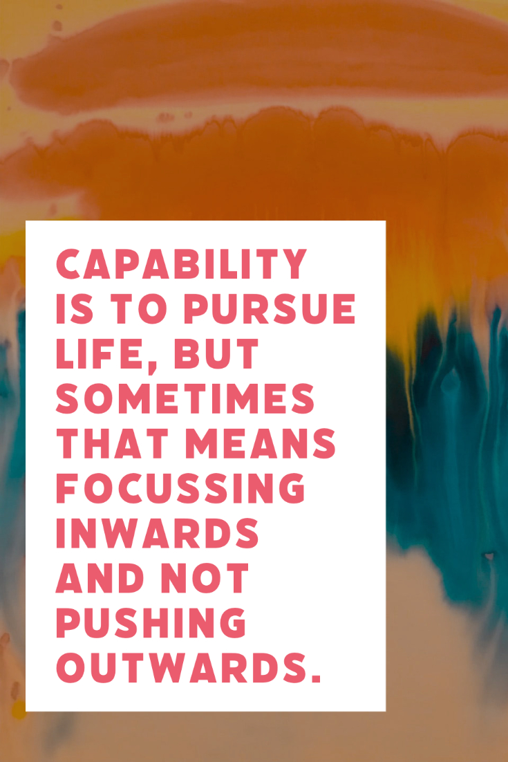 Capability is to Pursue Life Quote