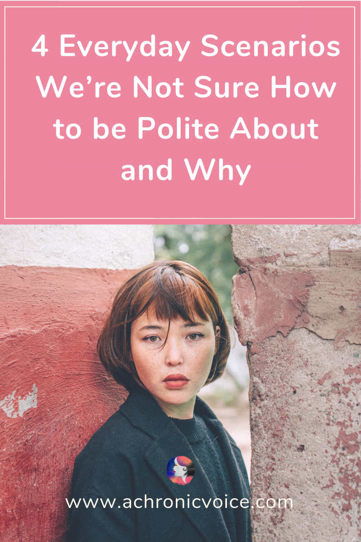 4 Everyday Scenarios We're Not Sure How to be Polite About and Why Pinterest image