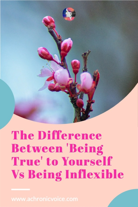 The Difference Between 'Being True' to Yourself Vs Being Inflexible