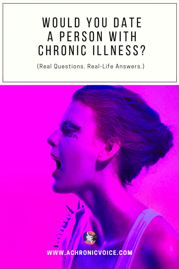 Would You Date a Person with Chronic Illness? Pinterest image