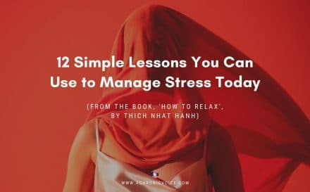 12 Simple Lessons You Can Use to Manage Stress Today | A Chronic Voice