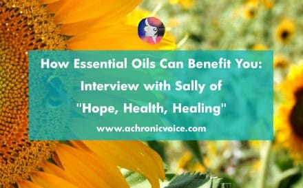 "How Essential Oils Can Benefit You: Interview with Sally of ""Hope, Health, Healing"". Click to read or pin to save for later 