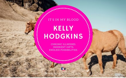 """It's in My Blood"" Feature #5: Kelly Hodgkins 