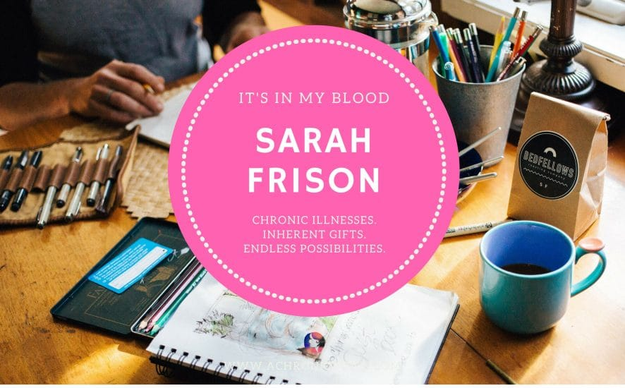 """It's in My Blood"" Feature #9: Sarah Frison 