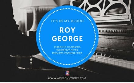 """""""It's in My Blood"""": Roy George – A Dramatic Life with a Short Bowel 