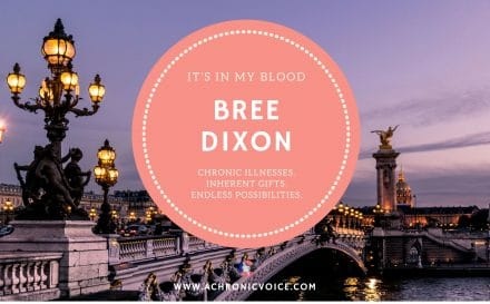 """""""It's in My Blood"""": Bree Dixon - Paris Je T'aime, Even with Chronic Pain 