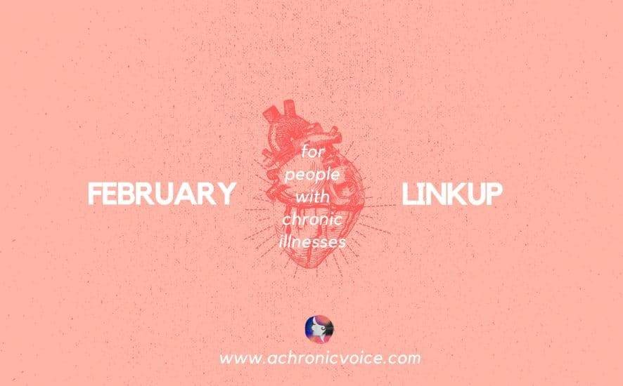 And just like that, we're already into the second month of the new year. Without further ado, here are the prompts for the February linkup. I am excited to read about your chronic illness life, and to see what you have in store for the month! | www.achronicvoice.com | #achronicvoice #februarylinkup #linkup #february #spoonielife #chronicillness