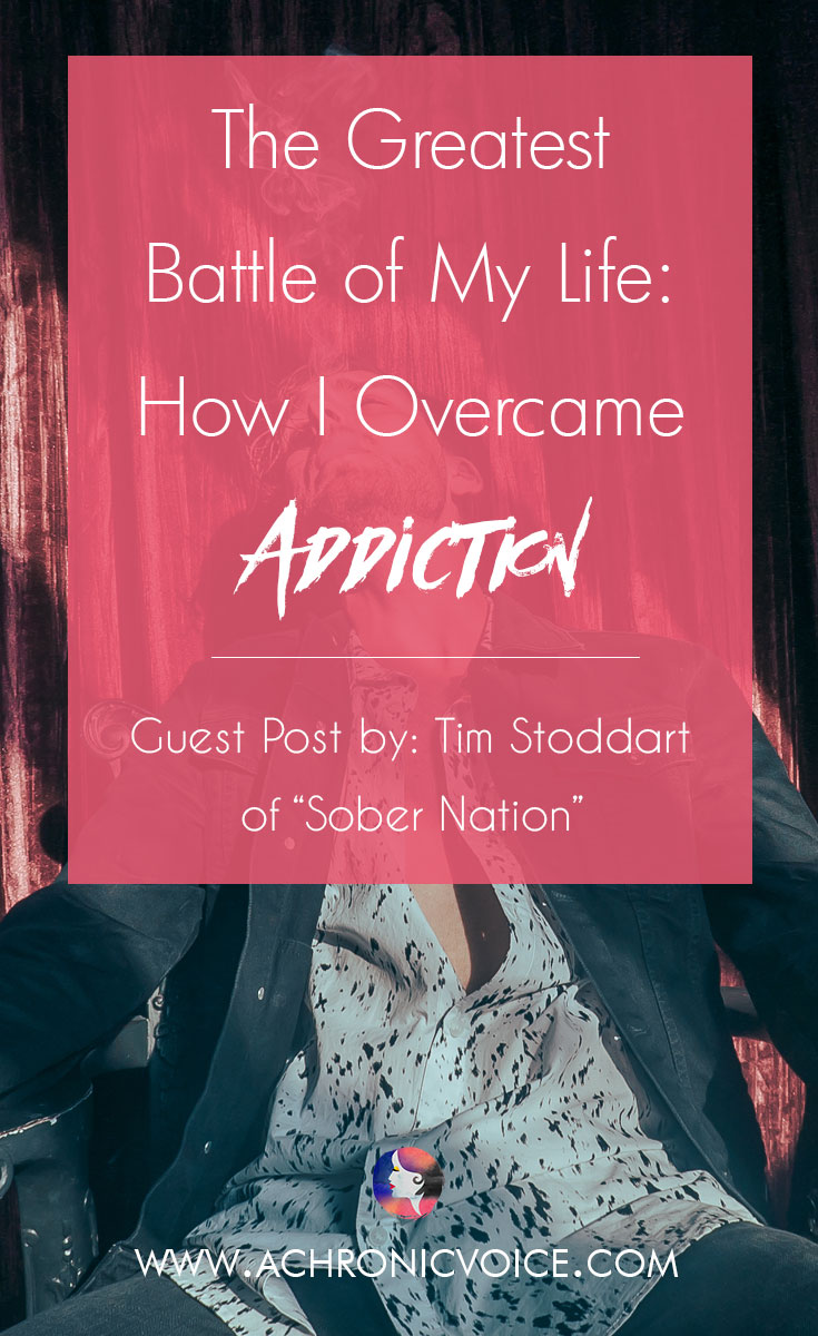 Tim of Sober Nation shares his life satory on how he overcame addiction to all sorts of drugs, especially opiates. He also shares why alcohol is a major trigger, and how he's managed to stay sober all these years. Click to read or pin to save for later. | www.achronicvoice.com | #achronicvoice #chronicillness #addiction #mentaldisease #mentalhealth #socialanxiety