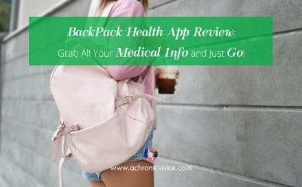BackPack Health App Review: Grab All Your Medical Info and Just Go! | www.achronicvoice.com