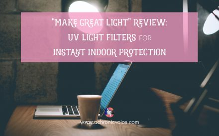 """Make Great Light"" Review: UV Light Filters for Instant Indoor Protection 