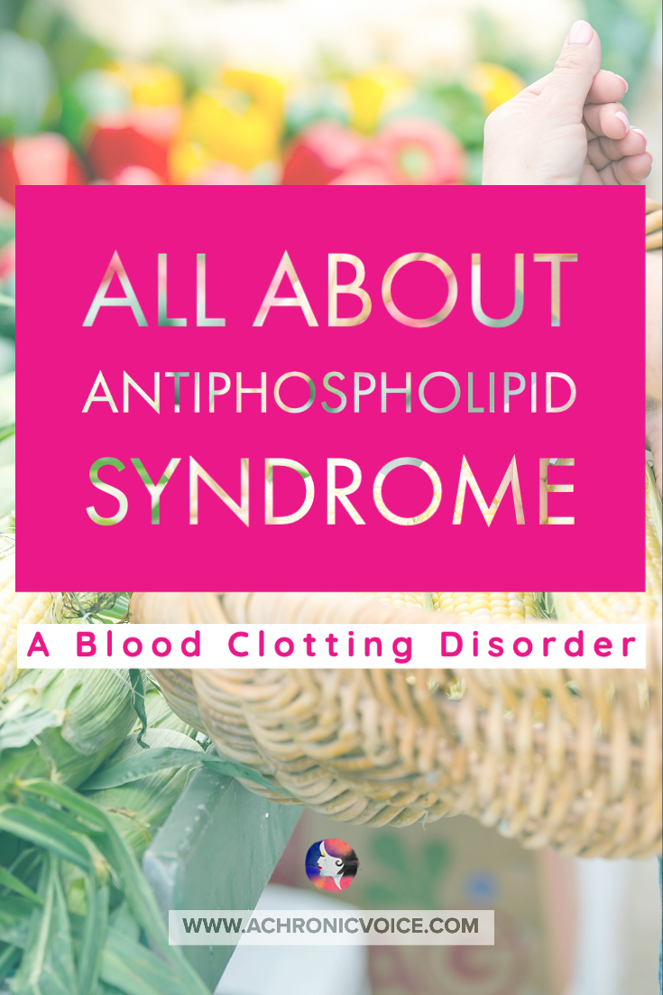 All About Antiphospholipid Syndrome - A Blood Clotting Disorder