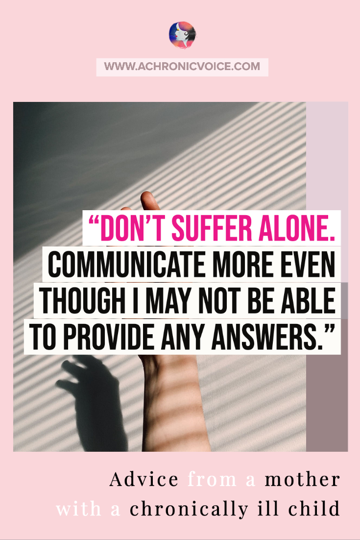 Don't Suffer Alone. Communicate Your Pain.