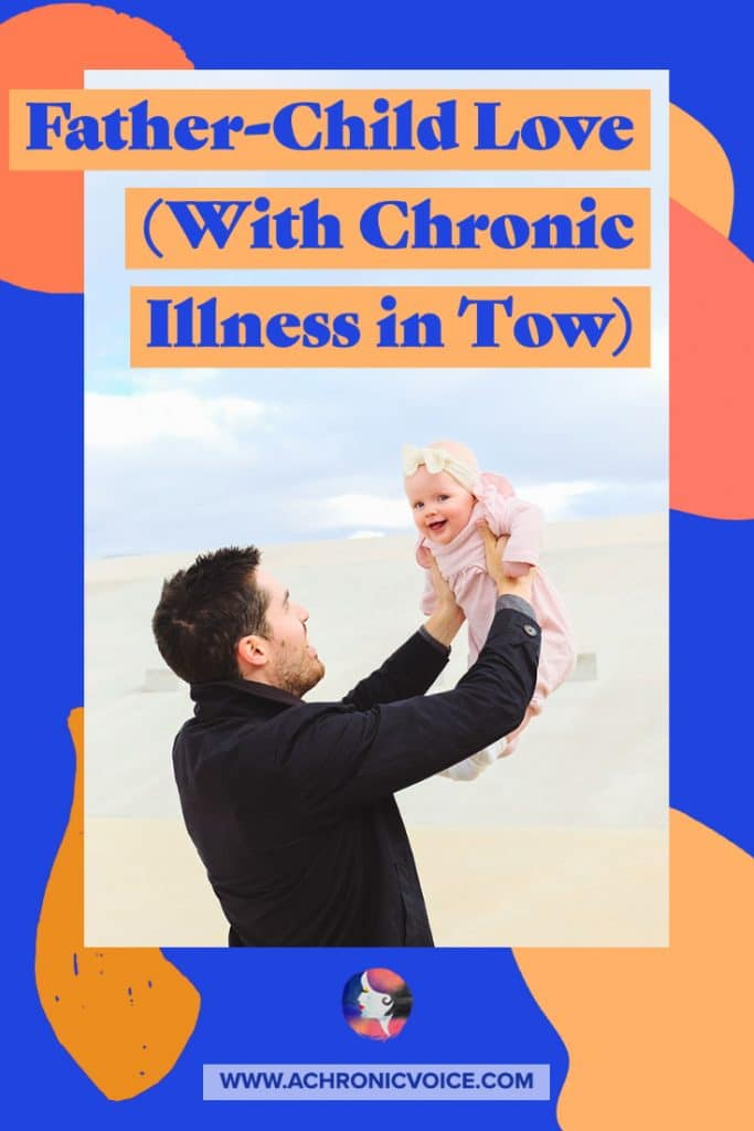 Father-Child Love with Chronic Illness