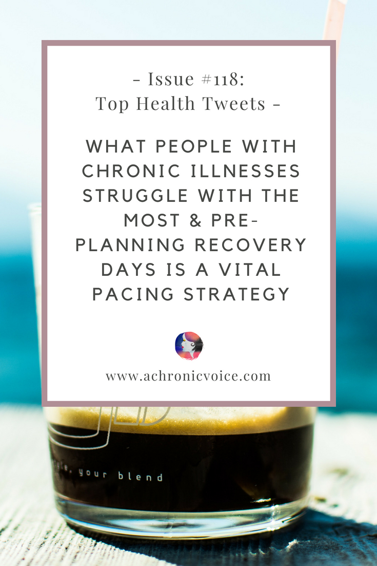 In this issue: A poll and discussion on what people with chronic illnesses struggle with the most. Pre-planning recovery days is a vital pacing strategy. Click to read more or pin to save for later. | www.achronicvoice.com | #achronicvoice #tophealthtweets #healthnews #spoonies #chronicillnesses #chroniclife