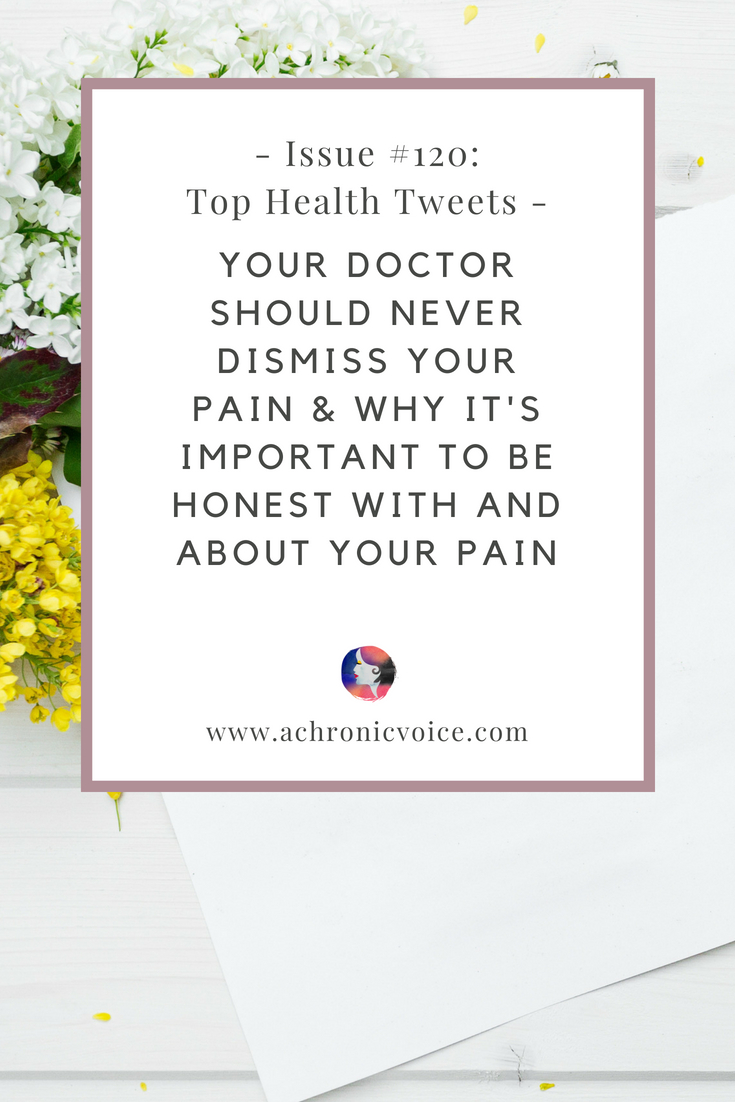 In this issue: How to find the right doctor for you, who shouldn't dismiss your pain. The importance of just being there for someone in unbearable pain. Click to read more or pin to save for later. | www.achronicvoice.com | #achronicvoice #tophealthtweets #healthnews #chronicillness #chronicpain