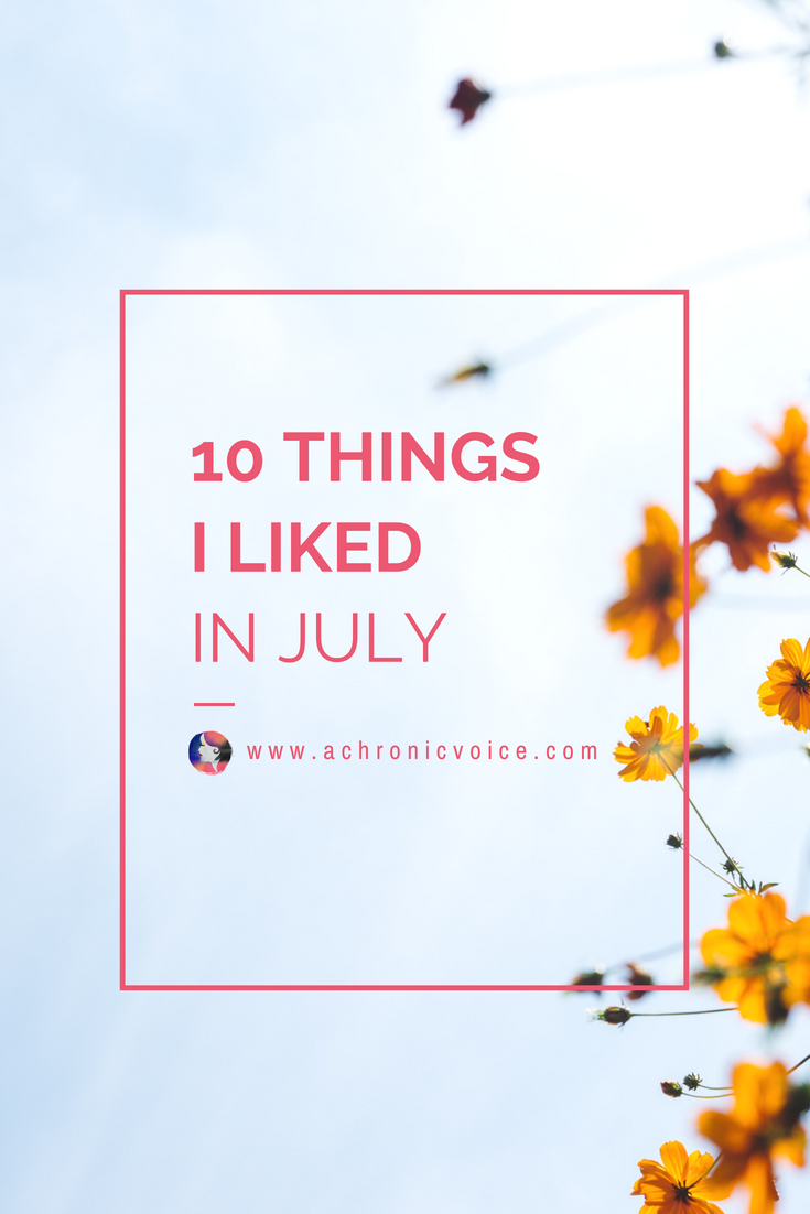 July Likes: From fancy fantasies come true to the quiet little pleasures in life, it really is a mix of anything goes! Do you also like something here? - www.achronicvoice.com - #achronicvoice #julyfavs #julylikes #spoonie #homeandlifestyle