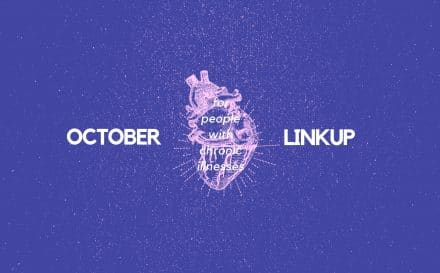 October 2018 Linkup Party for People with Chronic Illnesses | A Chronic Voice