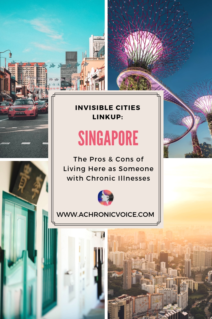 What is it like to live with chronic illnesses in Singapore? Click to find out more about the quality of life, pros & cons, and how culture plays a role. ////////// singapore / quality of life / home and lifestyle / culture / spoonie travels #healthcare #singapore #chronicillness