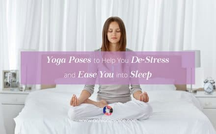 Yoga Poses to Help You De-Stress and Ease You into Sleep | A Chronic Voice