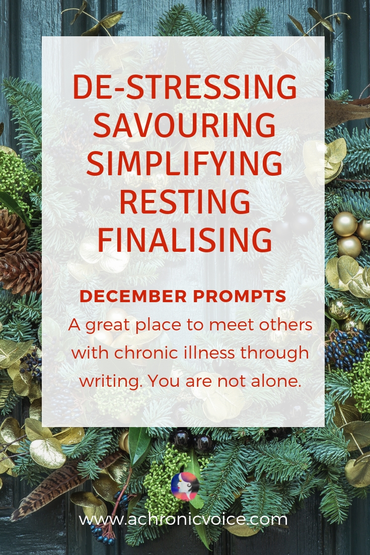 December Prompts: How will you be taking care of yourself this holiday season, while living with chronic illness? I will ironically be slowing down. Click to read or pin to save and share. /////////// Chronic Illness / Spoonies / Home & Living / Christmas / Holiday Season / December Writing Prompts / Linkup Party / Mental Health / Self-Care & Awareness / Community #ChronicIllness #SelfCare #WritingPrompts #HolidaySeason #spoonie