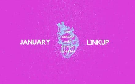January 2019 Linkup Party for People with Chronic Illnesses   A Chronic Voice