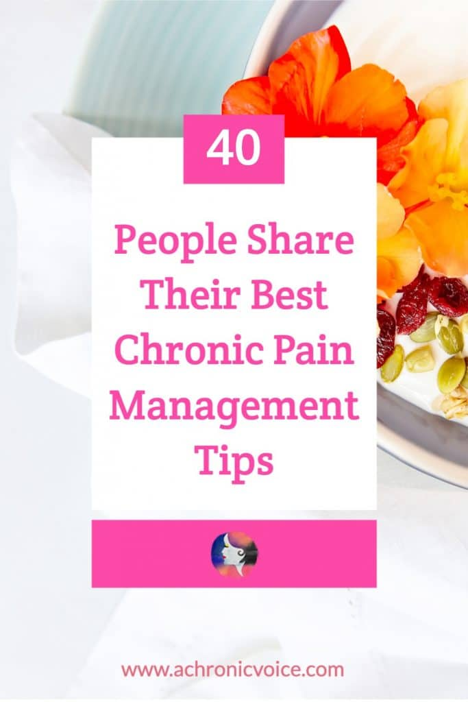 40 People Share Their Best Pain Management Tips (What to Do if an Unforeseen Flare Up Hits)