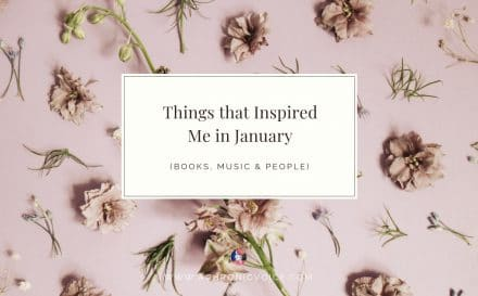 Things that Inspired Me in January: Books, Music & People | A Chronic Voice