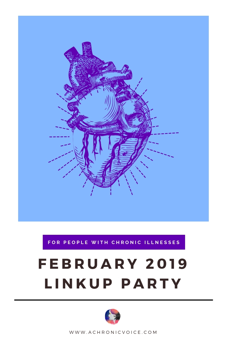 February Linkup: I hope that the new year has been kind to you. Come join us in sharing about your chronic illness life through February's writing prompts! Click to find out more, or pin to save and share. ////////// Linkup / Writing Prompts  / Bloggers / Chronic Illness / Spoonies / Community / Chronic Life / Chronic Illness / Mental Health / Health & Wellness #ChronicIllness #Spoonie #linkup #writingprompts