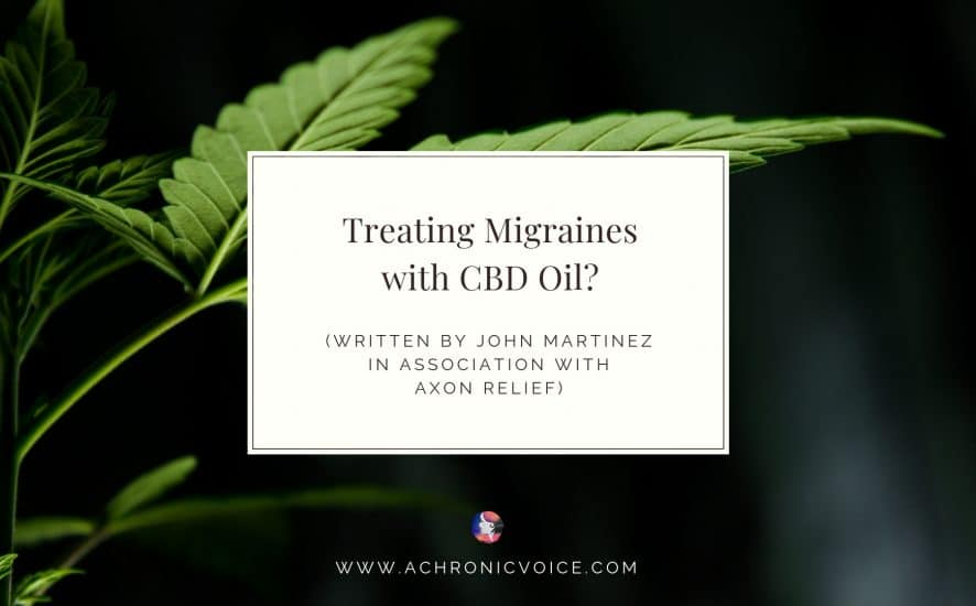 Treating Migraines with CBD Oil? | A Chronic Voice