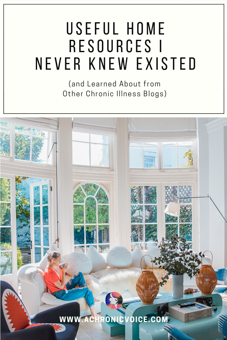 Useful Home Resources I Never Knew Existed (and Learned About from Other Chronic Illness Blogs): Blog Pin Image