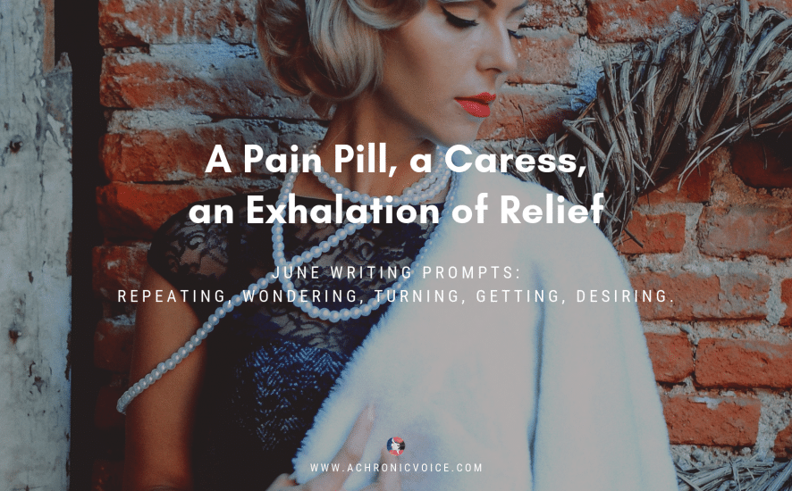 A Pain Pill, a Caress, an Exhalation of Relief | Featured Image