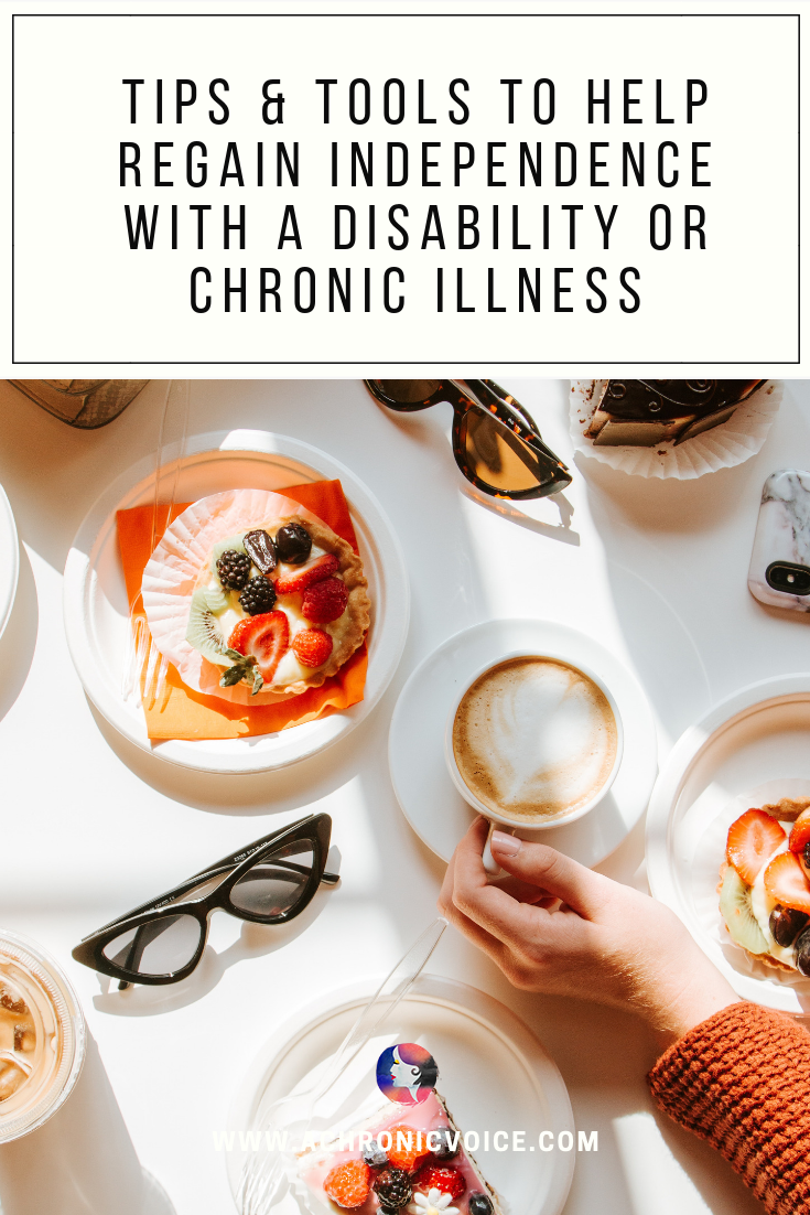 Tips & Tools to Help Regain Independence with a Disability or Chronic Illness Pin Image