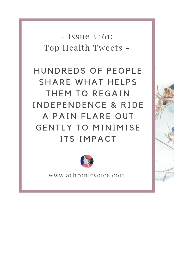 Issue #161: Hundreds of People Share What Helps Them to Regain Independence & Ride a Pain Flare Out Gently to Minimise Its Impact Pinterest Image