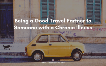 Being a Good Travel Partner to Someone with a Chronic Illness Featured Image