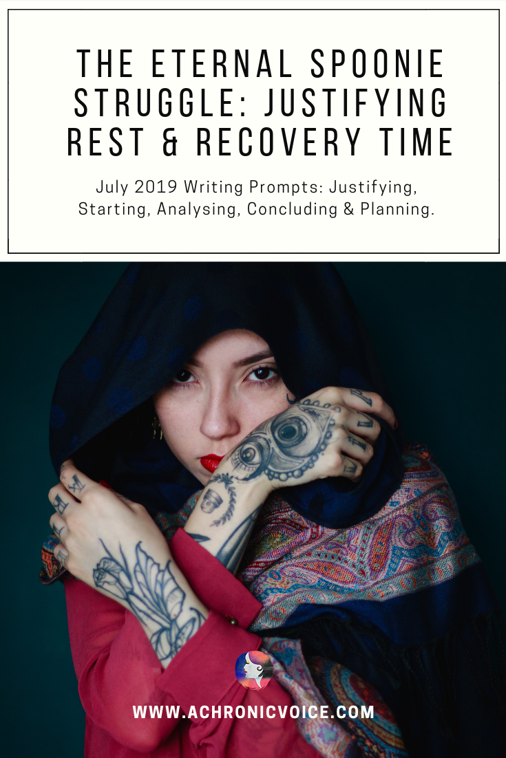 The Eternal Spoonie Struggle: Justifying Rest & Recovery Time Pinterest Image