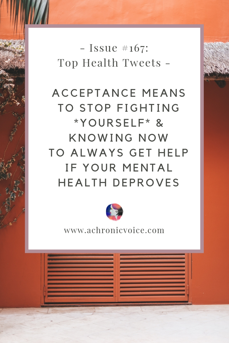 Issue #167: Acceptance Means to Stop Fighting *Yourself* & Knowing Now to Always Get Help if Your Mental Health Deproves Pinterest Image