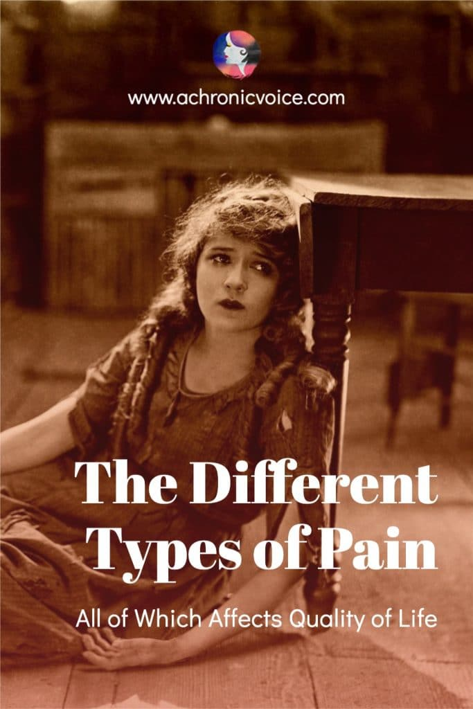 The Different Types of Pain - All of Which Affects Quality of Life