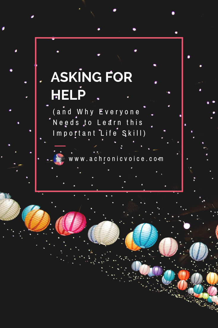 Asking for Help (and Why Everyone Needs to Learn this Important Life Skill) Pinterest Image