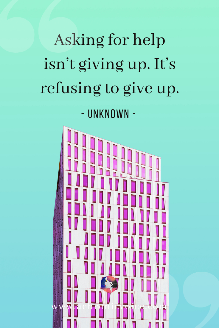 'Asking for help isn't giving up. It's refusing to give up.' Quote Pinterest Image
