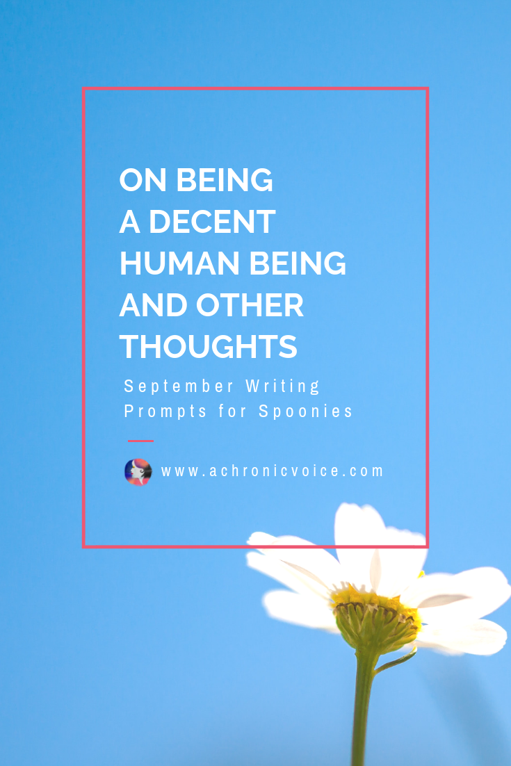 On Being a Decent Human Being and Other Thoughts Pinterest Image