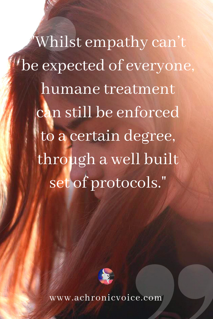 'Whilst empathy can't be expected of everyone, humane treatment can still be enforced to a certain degree, through a well built set of protocols.' Pinterest Quote
